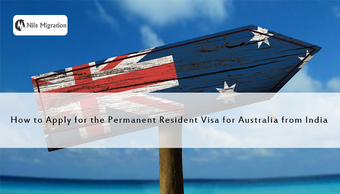 How to Apply for the Permanent Resident Visa for Australia from India copy